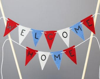 Welcome Home Cake Bunting Banner, Red Blue and Gray Homecoming Cake Topper, Housewarming Party Decor, Patriotic Cake Centerpiece, Custom