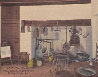 Valley Forge, Pennsylvania, The Kitchen, Washington's Headquarters - Linen Postcard - Unused (AAA)