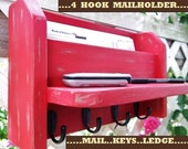 "Four Hook Mail and Key Holder..Ledge...""Tomato Red over Tan""...."