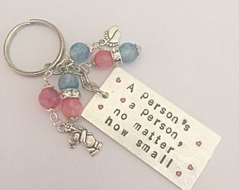 Hand Stamped Keyring - A Person's A Person, No Matter How Small - Dr Seuss Quote - Gift For Her