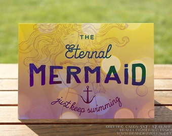Mermaid Greeting Card | Just Keep Swimming Good Luck Keep Going | A7 5x7 Folded - Blank Inside - Wholesale Available