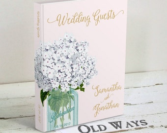 Rustic Gold & Blush Pink Wedding Guest Book - Mason Jar, White Hydrangea Flowers - Traditional Hardcover Custom Guestbook, Wedding Wishes