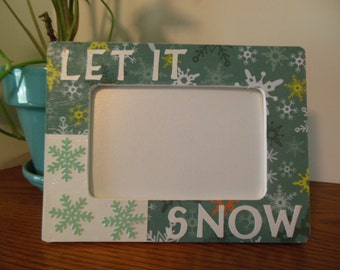 4 x 6 Winter Theme / Let it snow 4 x 6 decorated picture frame