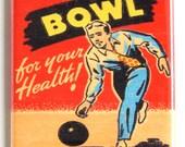 Bowl for Your Health Fridge Magnet