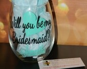 Will You Be My Bridesmaid,  Maid of Honor, Matron of Honor? DIY Decal Kit for Wine Glasses, Tumblers, Mason Jars, Etc.