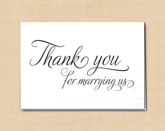 Thank You for Marrying Us Printable Wedding Card, Simply Elegant: 5 x 3.5 - Instant Download