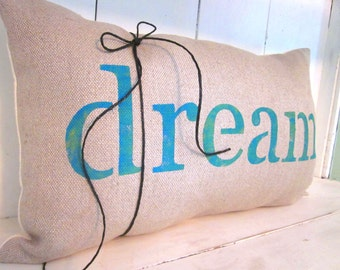 Word pillow, dream pillow,inspirational word pillow, shabby chic, farmhouse decor, decorative pillow, accent pilow,