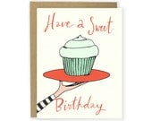 Birthday Card - Have A Sweet Birthday - Cupcake Birthday Cake Cute Birthday Card