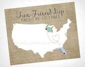 "Friendship Map - ""True Friendship Knows no Distance"" Wall Art - DIY Printable 8x10"