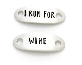 "Shoe Tags, ""I Run For Wine"". Shoelace Tag, Stamped Shoe Plates for Funny Running Motivation. Gift for Runner, Wine Lover."