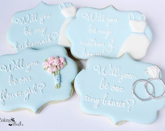 Will You Be My Bridesmaid Cookies, Ring Bearer, Flower girl, Bride to Be, Bridal Party, Wedding, Wedding Favors, Blushing Bride, Custom