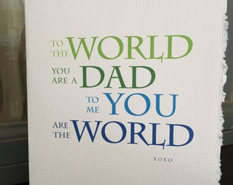 to the world you are just a dad  [ dad cards ]