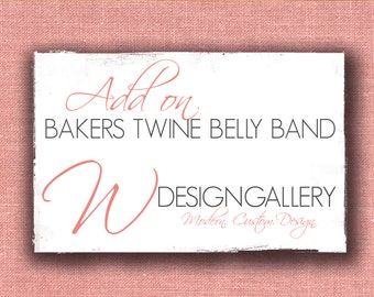 Bakers Twine Belly Band