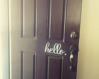 HELLO DOOR DECAL | vinyl | front door sign | home decor