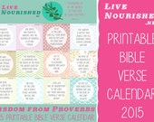 Wisdom from Proverbs 2015 Bible Verse Calendar - Printable PDF - by LiveNourished.net