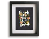 Thank You For Being A Friend - Golden Girls Theme Song, Lyric Art Print, gift for mom, gift best friend, wedding party gift idea, typography