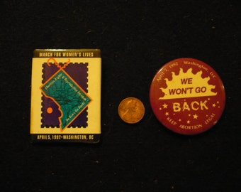 Two buttons from 1992 pro-choice demonstration