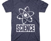 Science Shirt - Nerd - Geek - Atom - Gamer tees - funny shirts - Chemistry shirt