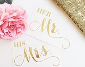 Gold Foil Mr. and Mrs. Custom Wedding Signs - Professionally Printed Signage for Wedding, Reception, Party, Bridal Party - Set of two signs