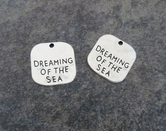 6 DREAMING Of The SEA Charms Rustic Tags Silver Tone Nautical Beach Rustic Ocean Charm Jewelry 19 mm