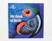 My Book of Birds by Tibor Gergely 1965 Vintage Children's Book (Formerly Titled The Parrot Book)