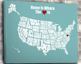 Home is Where the Heart Is - USA Word Map - Wedding or Anniversay Gift, Mothers Day, Heart on Home, Custom Gift, Canvas Map, Bridal Shower