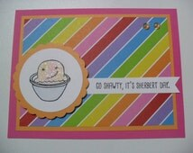 Handmade Birthday Card - Rainbow Sherbert Card - Go Shawty, It's Sherbert Day - Birthday Pun - BLANK Inside