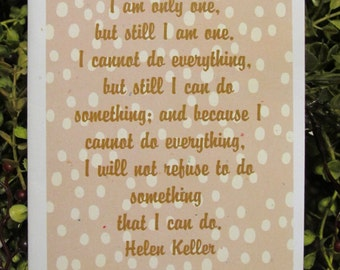 Helen Keller Quote Everyday Greeting Card - FREE SHIPPING