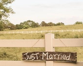 Just Married sign, wood married sign, rustic wood sign