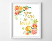 Pink Orange Gold Nursery Printable-You Are So Loved Baby Girl Art Printable from paper and palette