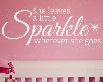 She Leaves A Little Sparkle Wall Decal Quote Vinyl Sticker Art Girls Room Q19