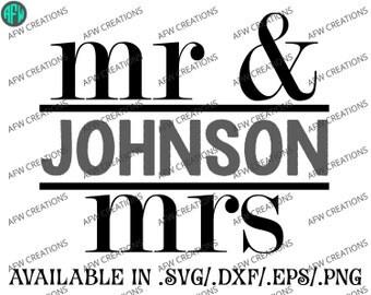 Digital Cut File - Mr & Mrs Split #2 - Wedding - SVG - DXF - EPS - Bride - Groom - Bridesmaid - Vector - Silhouette, Cricut, Sure Cuts a Lot