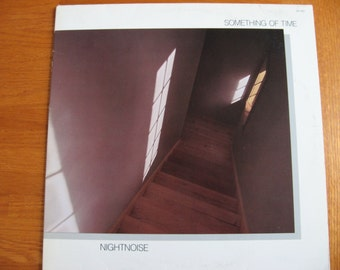 1987 Nightnoise Something of Time Vinyl Record Album