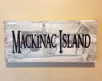 "Mackinac Island Wood Sign with Horse and Carriage in background 12""x 5.5"""