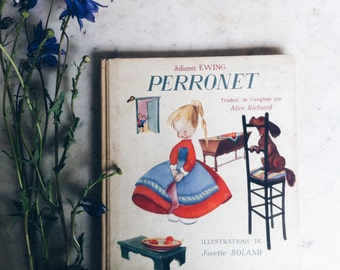 Vintage French Children's Book -Perronet by Juliana Ewing and Josette Boland