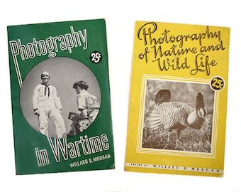 Vintage 1940's Photography Paperback Booklets Photography in Wartime & Photography of Nature and Wild Life by Willard D. Morgan