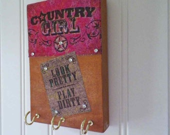 Key Holder Necklace Hanger Rustic Wooden Wall Decor Country Girl Look Pretty, Play Dirty 6x4 Inch Plaque.  Country Rowdy Decor.