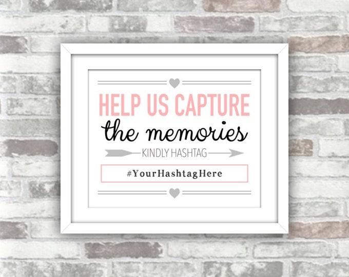 PRINTABLE - Hashtag Wedding Sign - Help us capture the memories - kindly hashtag - pink black grey - digital print file - 8x10