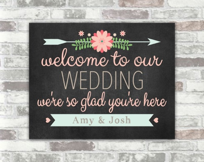PRINTABLE Chalkboard Effect Wedding Sign - Welcome to our wedding - personalised rustic florals - pink, blue, blackboard - digital file 8x10