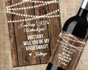 Asking Bridesmaid Gift, Will you be my bridesmaid wine label, Rustic wedding wine label, Rustic bridesmaid gift, Rustic wedding invitation
