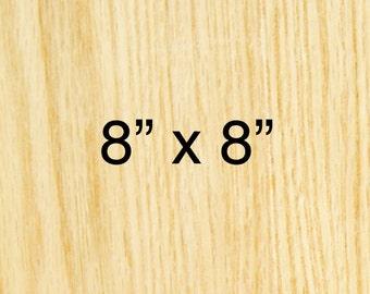 8in x 8in - CUSTOM WOODBLOCK