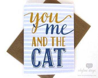 You Me And The Cat Card