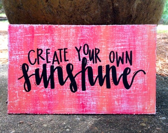 Create Your Own Sunshine Quote Wood Sign