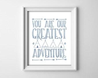 Nursery PRINTABLE Art - You are our greatest adventure - Blue and white - Nursery Decor - Baby Boy - Minimalist Nursery - SKU:711