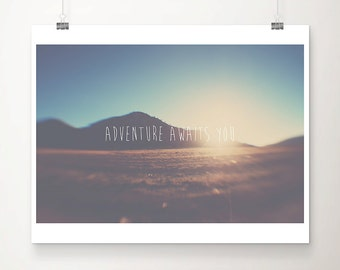 adventure awaits you california photograph mountains photograph typography print wanderlust art inspirational quote
