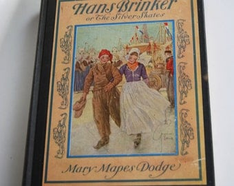 Vintage Book, Hans Brinker and the Silver Skates