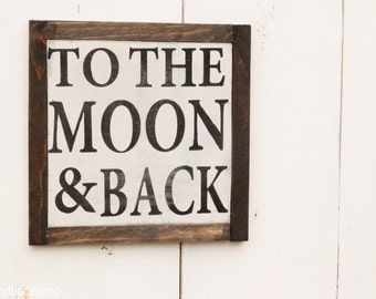 To The Moon and Back sign for nursery, childs room, nursery decor