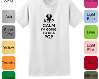 Keep Calm I'm Going To Be A Pop T-Shirt 2000 - KC-108