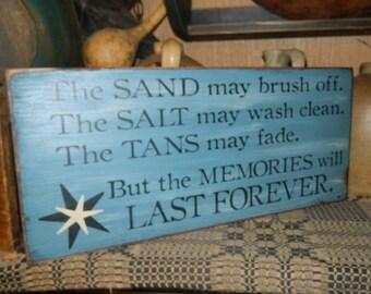 Sand Salt Memories LAst Forever Primitive Sign