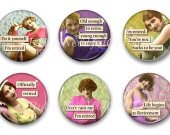 Magnets,  Button Magnets, Fridge Magnets, Retirement Diva Magnets, 1 1/4 inch, Retirement Gift, Best friends gift, Hostess Gift, SET OF 6.